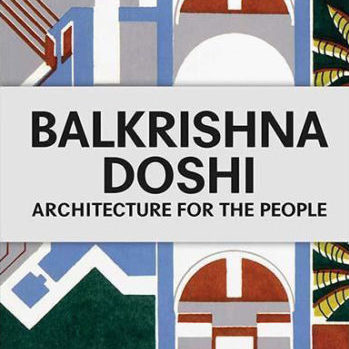 Book cover for Balkrishna Doshi: Architecture For The People